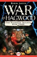 War in Hagwood - The Hagwood Trilogy (Paperback)