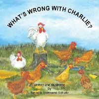 What's Wrong with Charlie? (Paperback)