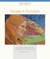 Art Quilt Portfolio: People & Portraits: Profiles of Major Artists, Galleries of Inspiring Works (Paperback)
