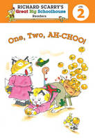 Richard Scarry's Readers (Level 2): One, Two, AH-CHOO! (Paperback)
