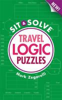 Travel Logic Puzzles - New Sit & Solve Travel (Paperback)