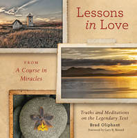 Lessons in Love from A Course in Miracles