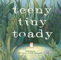 Teeny Tiny Toady (Hardback)