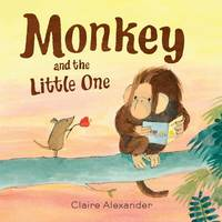Monkey and the Little One (Hardback)