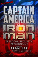 Captain America vs. Iron Man: Freedom, Security, Psychology (Paperback)