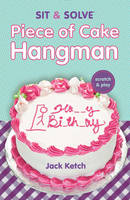 Sit & Solve (R) Piece of Cake Hangman (Paperback)