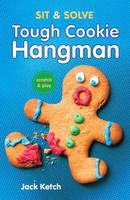Sit & Solve (R) Tough Cookie Hangman (Paperback)