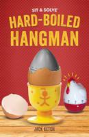 Sit & Solve (R) Hard-Boiled Hangman (Paperback)