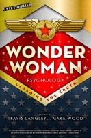 Wonder Woman Psychology: Lassoing the Truth (Paperback)