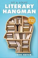 Literary Hangman - Sit & Solve Series (Paperback)