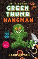 Sit & Solve Green Thumb Hangman - Sit & Solve Series (Paperback)