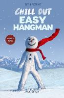 Sit & Solve Chill Out Easy Hangman - Sit & Solve Series (Paperback)