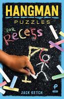 Hangman Puzzles for Recess (Paperback)