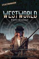 Westworld Psychology: Violent Delights (Paperback)