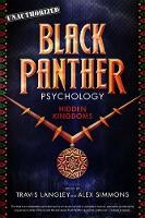 Black Panther Psychology: Hidden Kingdoms - Popular Culture Psychology (Paperback)