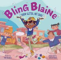 Bling Blaine: Throw Glitter, Not Shade (Hardback)