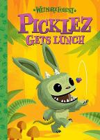 Wetmore Forest: Picklez Gets Lunch