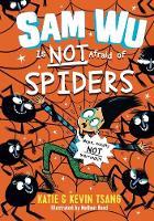 Sam Wu Is Not Afraid of Spiders, Volume 4 - Sam Wu Is Not Afraid 4 (Hardback)