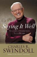 Saying it Well: Touching Others with Your Words (Paperback)