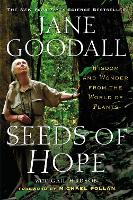 Seeds of Hope: Wisdom and Wonder from the World of Plants (Paperback)