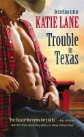 Trouble in Texas: Number 4 in series - Deep in the Heart of Texas (Paperback)