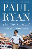 The Way Forward: Renewing the American Idea (Paperback)