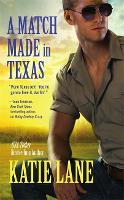 A Match Made in Texas - Deep in the Heart of Texas (Paperback)