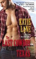 The Last Cowboy in Texas - Deep in the Heart of Texas (Paperback)