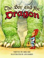 Boy and the Dragon, The (Hardback)