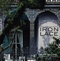 New Orleans Icons: Iron Lace (Hardback)