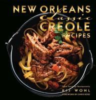New Orleans Classic Creole Recipes (Hardback)