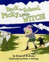 Back to School, Picky Little Witch! (Hardback)