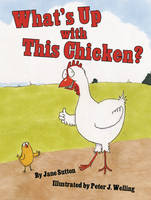 What's Up with This Chicken? (Hardback)
