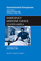 Gastrointestinal Emergencies, An Issue of Emergency Medicine Clinics: Volume 29-2 - The Clinics: Internal Medicine (Hardback)