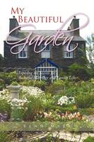 My Beautiful Garden: Exposing the Secrets for Succesful Marriage and Family Life (Paperback)