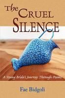 The Cruel Silence (Paperback)