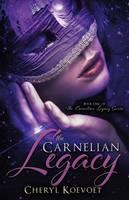 The Carnelian Legacy (Paperback)