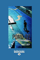 Pomo OZ: Fear and Loathing Downunder (Paperback)