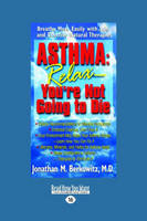 """Asthma: Relaxa""""You'RE Not Going to Die (Paperback)"""