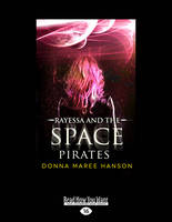 Rayessa and the Space Pirates (Paperback)