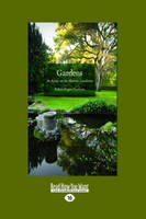 Gardens: An Essay on the Human Condition (Paperback)