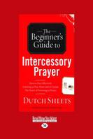 Beginner's Guide to Intercessory Prayer (Paperback)