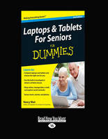 Laptops and Tablets for Seniors for Dummies: 2nd Edition (Paperback)