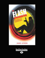 The Flash of Recognition: Photography and the Emergence of Indigenous Rights (Paperback)