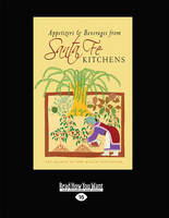 Appetizers & Beverages from Santa Fe Kitchens (Paperback)