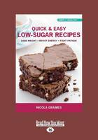Quick & Easy Low-Sugar Recipes (Paperback)