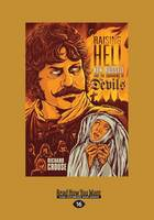 Raising Hell: Ken Russell and the Unmaking of The Devils (Paperback)