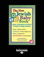 The New Jewish Baby Book: Names, Ceremonies & Customs - A Guide for Today's Families (Paperback)
