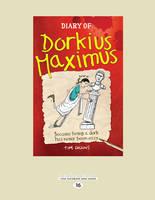 Diary of Dorkius Maximus (Paperback)