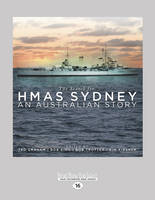 The Search for HMAS Sydney: An Australian Story (Paperback)